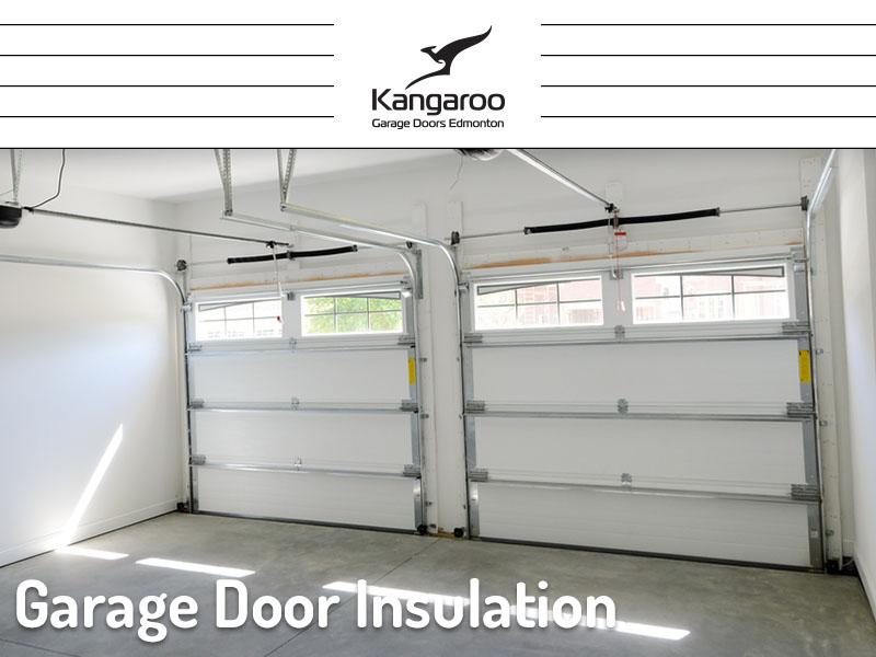Garage Door Insulation Kangaroo Garage Doors